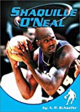 Shaquille O'Neal (Sports Heroes) (0736812970) by Schaefer