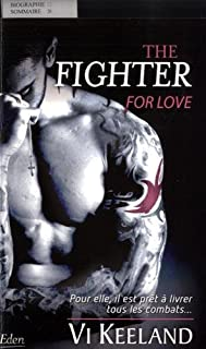 The fighter : for love