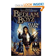 Bedlam Boyz (Bedlam Bard, Book 3) by Ellen Guon