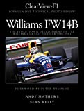 ClearView-F1, Williams FW14B, The Evolution and Development of the Williams Grand Prix Car 1991-1993 (0975412701) by Andy Mathews