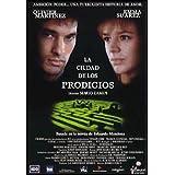 La Ciudad de los prodigios (aka City of Prodigies) ~ Olivier Martinez