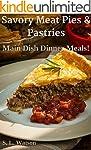 Savory Meat Pies & Pastries: Main Dis...