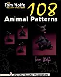 The Tom Wolfe Treasury of Patterns: 108 Animal Patterns (Schiffer Book for Woodcarvers)