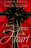 Christmas Stories for the Heart (Walker Large Print Books) (0802727468) by Gray, Alice