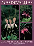 img - for Masdevallias: Gems of the Orchid World book / textbook / text book