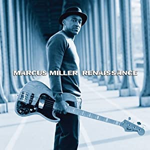 Marcus Miller  - Renaissence  cover