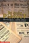 Je Suis PartouT : Anthologie (1932-1944) par Montherlant