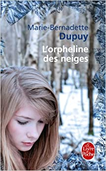 Amazon.fr - L'Orpheline des neiges - Marie-Bernadette