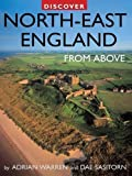 img - for Discover North-East England from Above (Discovery Guides) by Adrian Warren (2009-08-15) book / textbook / text book