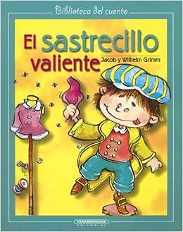 El Sastrecillo Valiente (Biblioteca del Cuento): Amazon.es