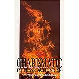 The Charismatic Phenomenon