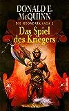 img - for Die Moondark- Saga 2. Das Spiel des Kriegers. book / textbook / text book