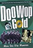 Doo Wop Gold: More Doo Wop Memories