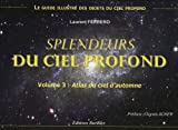 Splendeurs du ciel profond : Volume 3, Atlas du ciel d'automne