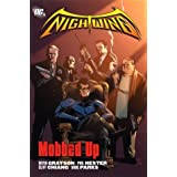 Nightwing: Mobbed Up (Nightwing (Graphic Novels)) ~ Devin Grayson