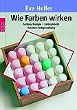 Wie Farben wirken: Farbpsychologie - Farbsymbolik - Kreative Farbgestaltung title=