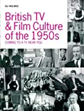 img - for British TV and Film Culture in the 1950s: Coming to a TV Near You by Su Holmes (2005-04-01) book / textbook / text book