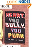 Heart, You Bully, You Punk