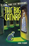 The Big Catnap (Sam the Cat Mysteries, No. 2)