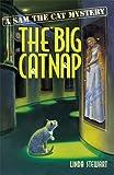 The Big Catnap: A Sam the Cat Mystery