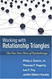 img - for Working with Relationship Triangles: The One-Two-Three of Psychotherapy (Guilford Family Therapy Series) book / textbook / text book