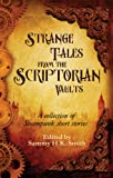 img - for Strange Tales from the Scriptorian Vaults book / textbook / text book
