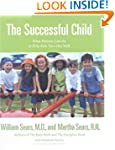 The Successful Child: What Parents Ca...