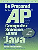 Be Prepared for the AP Computer Science Exam in Java, Second Edition
