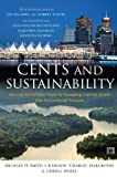img - for Cents and Sustainability: Securing Our Common Future by Decoupling Economic Growth from Environmental Pressures book / textbook / text book