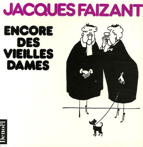 Encore des vieilles dames (French Edition)