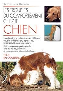 Amazon.fr - Les troubles de comportement chez le chien
