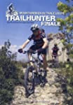 Trailhunter Finale - Mountainbiken in...