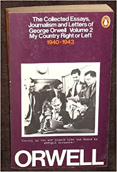 george orwell collected essays George orwell bibliography jump to  sonia orwell and ian angus edited a four volume collection of orwell's writings, the collected essays, .