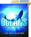 Oceans - The Deep Blue Sea: Fun Facts...
