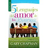 Cinco lenguajes del amor de los jóvenes, Los // Five Love Languages of Teenagers, The (Serie Favoritos) (Spanish...