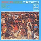 Mexican Green / Tubby Hayes