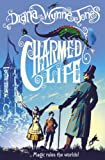 Charmed Life (The Chrestomanci Series, Book 1) Diana Wynne Jones