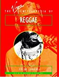 The Virgin Encyclopedia of Reggae (Virgin Encyclopedias of Popular Music)