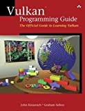 img - for Vulkan Programming Guide: The Official Guide to Learning Vulkan (OpenGL) book / textbook / text book
