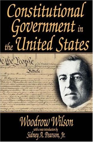 Constitutional Government in the United States (Library of Liberal Thought)