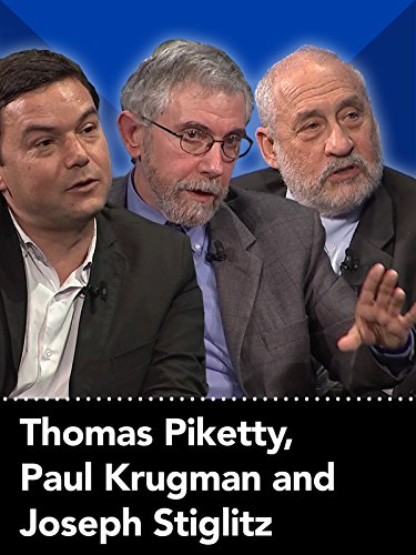 Thomas Piketty, Paul Krugman and Joseph Stiglitz with Alex Wagner: The Genius of Economics