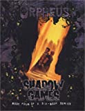 img - for Orpheus Shadow Games book / textbook / text book