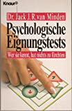 img - for Psychologische Eignungstests Wer sie kennt, hat nichts zu f rchten book / textbook / text book