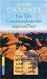 echange, troc André Chouraqui - Les Dix Commandements aujourd'hui