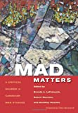 img - for Mad Matters: A Critical Reader in Canadian Mad Studies book / textbook / text book