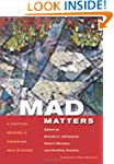 Mad Matters: A Critical Reader in Can...
