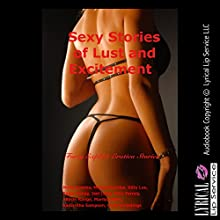 Sexy Stories of Lust and Excitement: Forty Explicit Erotica Stories (       UNABRIDGED) by Molly Synthia, Manda Morales, Kitty Lee, Paige Jamey, Jael Long, Alice Farney, Allysin Range, Marilyn More, Samantha Sampson, Connie Hastings Narrated by Jennifer Saucedo, Nichelle Gregory, Vivien Lee Fox, Sapphire Rose, Amber Grayson Vayle, Dana Campbell, Poetess Connie