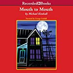 Mouth to Mouth | Michael Kimball