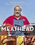 Meathead: The Science of Great Barbec...