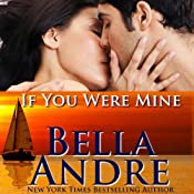 If You Were Mine: The Sullivans, Book 5 | [Bella Andre]